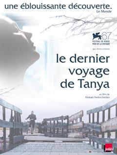 le dernier voyage de tanya - Poster